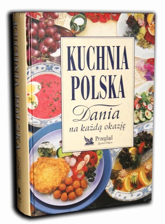 Kuchnia Polska Dania Na Kazda Okazje Antykwariat Sobieski