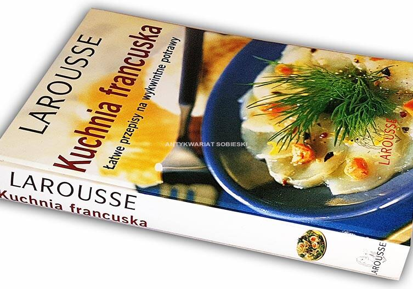 Kuchnia Francuska Larousse