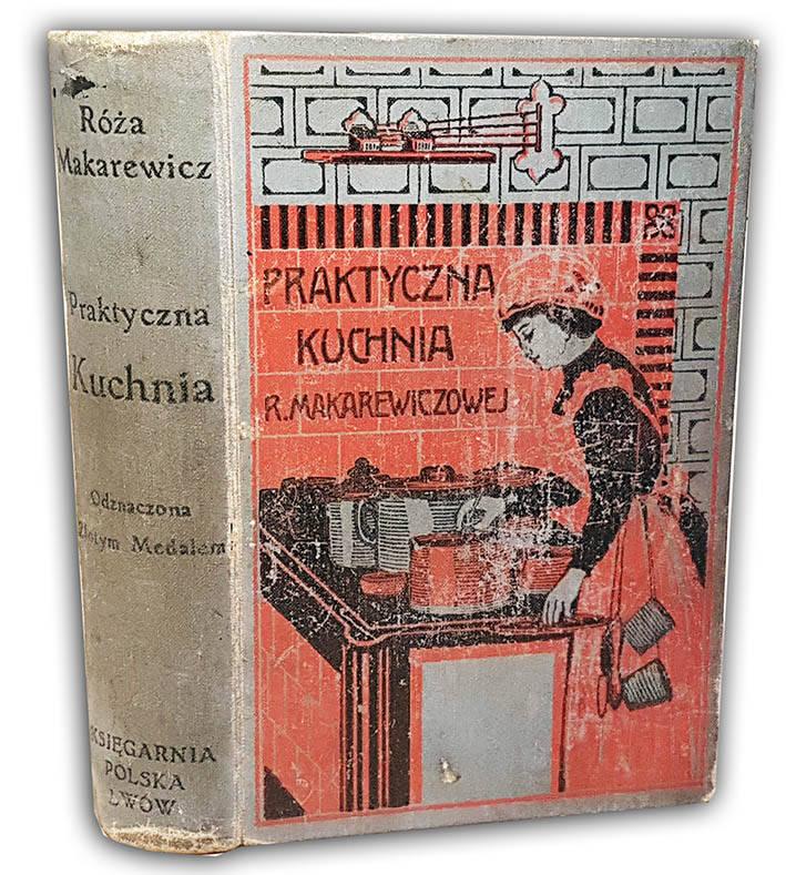 Makarewicz Praktyczna Kuchnia Wyd 1910 Antykwariat Sobieski