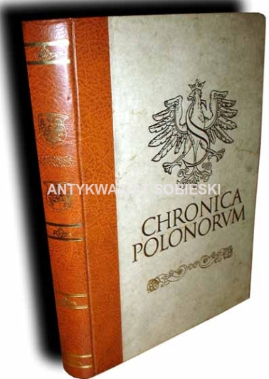 CHRONICA POLONORUM reprint
