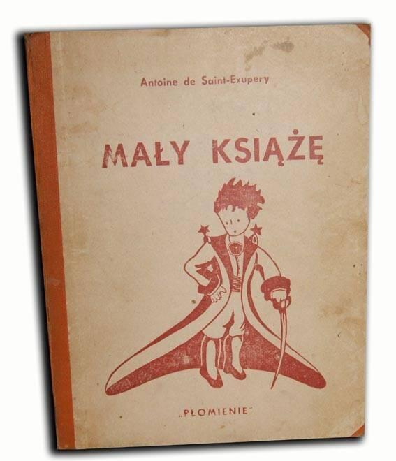 de SAINT- EXUPERY - MAŁY KSIĄŻĘ wyd. I 1947r.