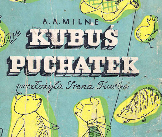 "The first Polish edition of one of the most famous books for children, or ""Winnie the Pooh"" by Milne"